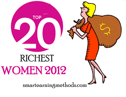 top 2o richest women of the world 2012 Top 20 Richest Women in the World 2012
