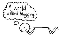 Reasons Why You Should Not Blog in 2014 15 Reasons Why You Should Not Blog in 2014